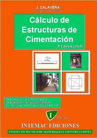 Cálculo de Estructuras de Cimentación, 5ª Ed.