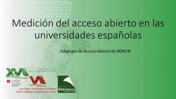Medición del acceso abierto en las universidades españolas