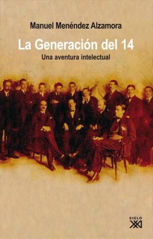 Premiado libro de la Generación del 14 escrito por M. Menéndez Alzamora, miembro del Comité Organizador del Seminario