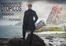 Cartel del Congreso Internacional Imaginarios utópicos: pasado, presente y futuro