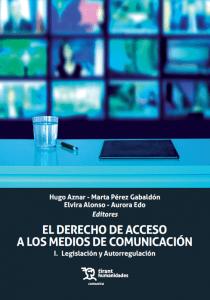 El derecho de acceso a los medios de comunicación, I: Legislación y autorregulación