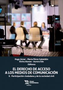 El derecho de acceso a los medios de comunicación, II: Participación ciudadana y de la sociedad civil