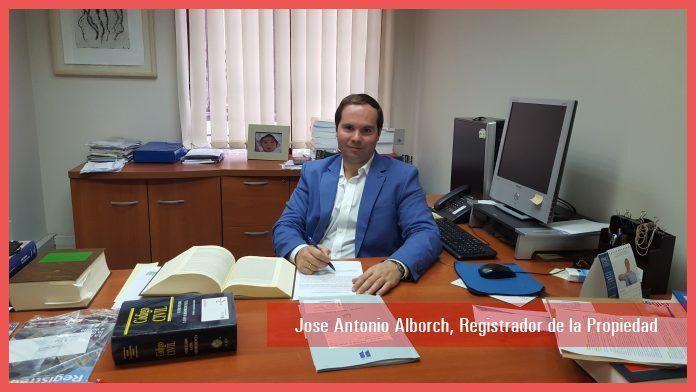 Jose Antonio Alborch, Registrador de la Propiedad