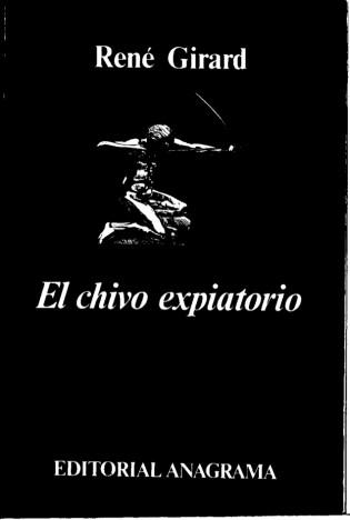El Chivo Expiatorio. René Girard