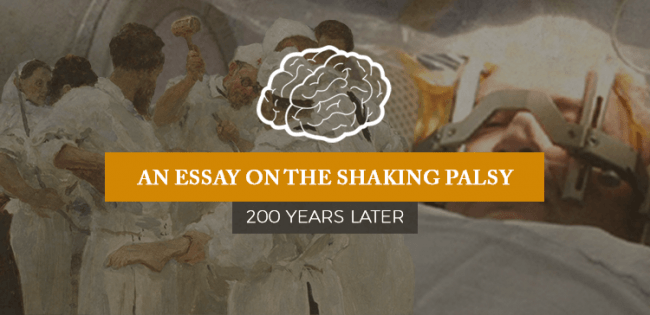 An essay on shaking palsy. 200 years later (Oxford Neurological Society)