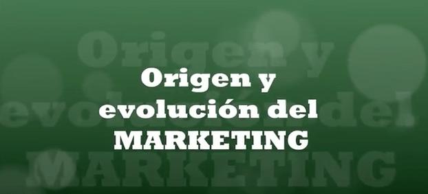 Origen y evolución del marketing