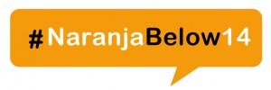 #NaranjaBelow14